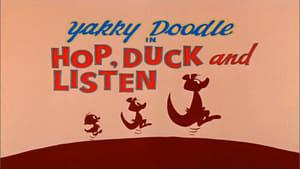 Hop, Duck and Listen
