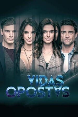 Watch Vidas Opostas Full Movie