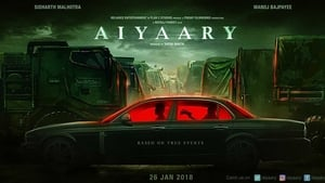 Aiyaary 2018 Hindi HDTV-Rip 720p 1.4GB AAC MKV