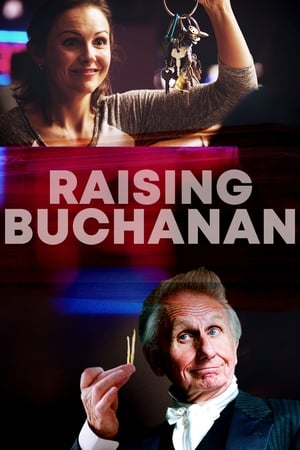 Raising Buchanan 2019 Full Movie