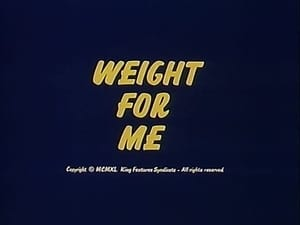 Weight for Me
