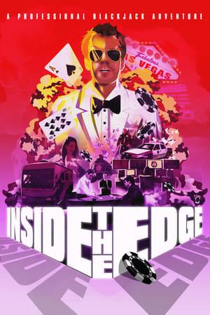 Inside the Edge: A Professional Blackjack Adventure (2019)