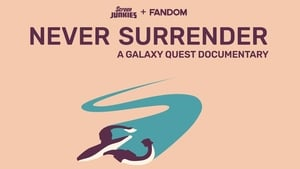 Never Surrender: A Galaxy Quest Documentary Films divx