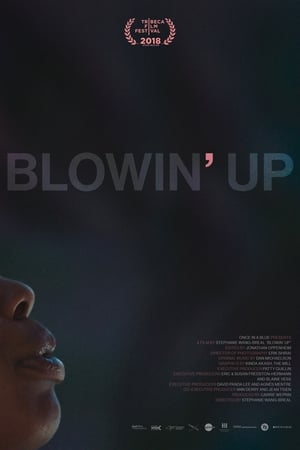 Blowin' Up (2018)