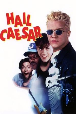 Hail Caesar-Anthony Michael Hall