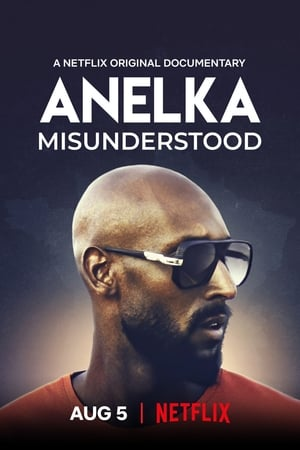 Watch Anelka: Misunderstood Full Movie
