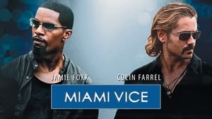 Miami Vice 2006 Hindi Dubbed Watch Online Full Movie Free