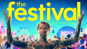 The Festival (2018), film online subtitrat in Romana