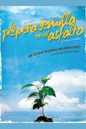 The Little Seed on the Asphalt (2009)
