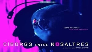 Cyborgs Amongst Us (2017)