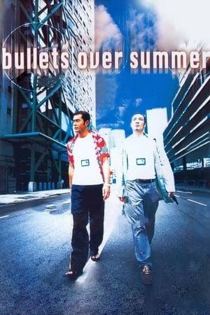 Bullets Over Summer