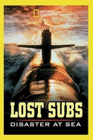 National Geographic: Lost Subs: Disaster at Sea