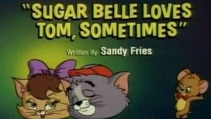 Sugar Belle Loves Tom, Sometimes