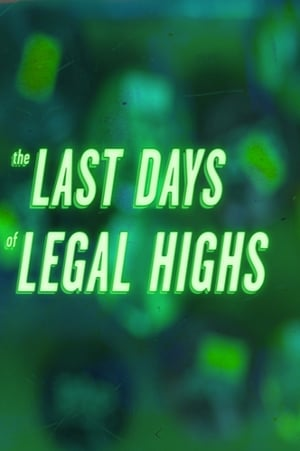 The Last Days of Legal Highs (1970)