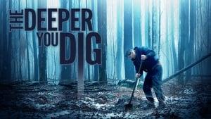 فيلم The Deeper You Dig 2019 مترجم