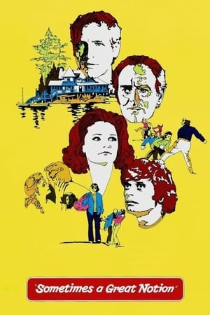 Sometimes a Great Notion (1971) Subtitrat in Limba Romana