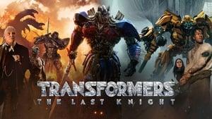 Transformers: The Last Knight (2017) ทรานส์ฟอร์เมอร์ส 5: อัศวินรุ่นสุดท้าย