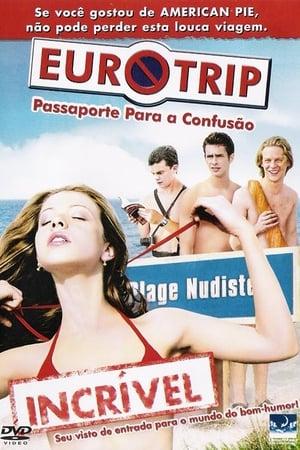 Eurotrip: Passaporte para a Confusão Torrent, Download, movie, filme, poster