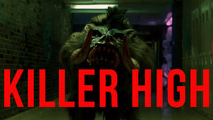 Killer High (2019), film online subtitrat in Româna