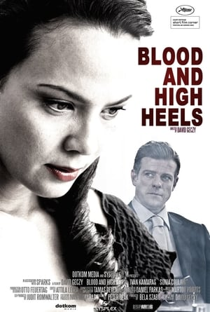 Blood and High Heels