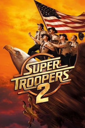 Poster Super Troopers 2 (2018)