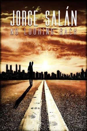 Jorge Salán: No Looking Back