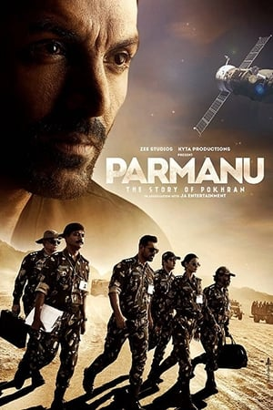 Nonton Parmanu: The Story of Pokhran (2018)