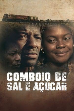Comboio de Sal e Açúcar Torrent, Download, movie, filme, poster