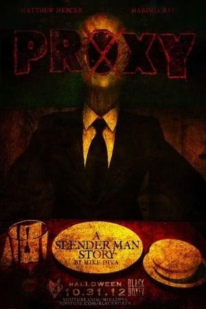 Proxy: A Slender Man Story (2012)