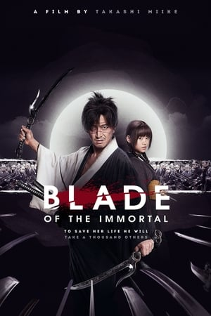 Watch Blade of the Immortal (2017) Full Movie Online Free ...