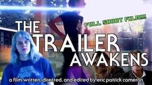 The Trailer Awakens (2017)