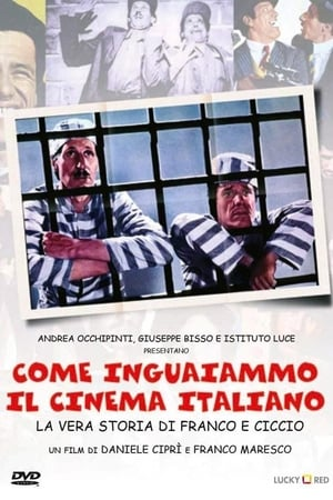Come inguaiammo il cinema italiano - La vera storia di Franco e Ciccio