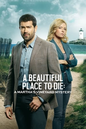 Watch A Beautiful Place to Die: A Martha's Vineyard Mystery Full Movie