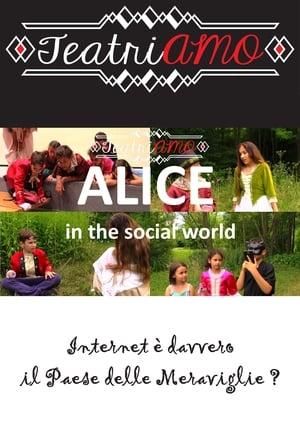 Alice in the social world