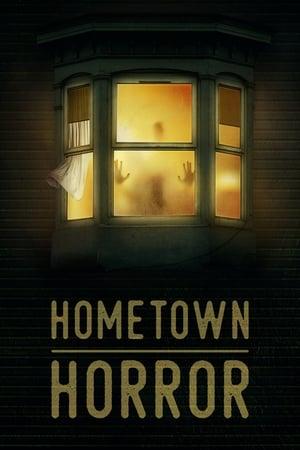 Hometown Horror – Season 1