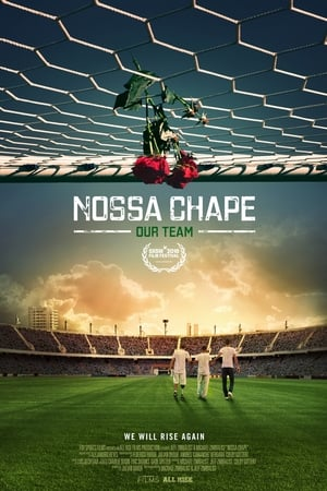Nossa Chape 2018 Full Movie