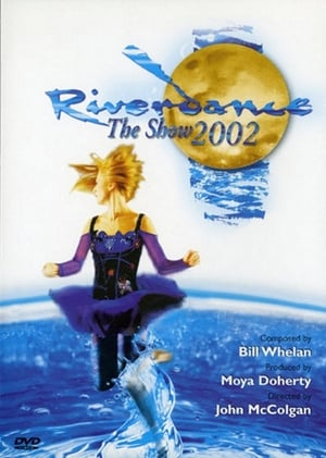 Riverdance: The Show (2002)