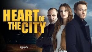 Inima orasului – Bu Şehir Arkandan Gelecek