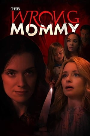 The Wrong Mommy