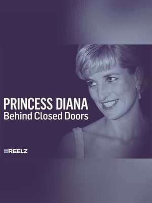 Princess Diana: Behind Closed Doors