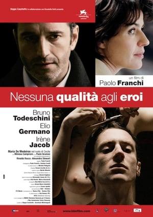 Nessuna qualità agli eroi (2007)