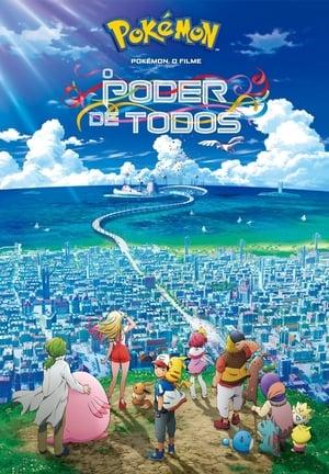Pokémon, O Filme: O Poder de Todos Torrent, Download, movie, filme, poster