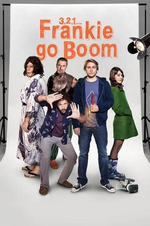 3, 2, 1... Frankie Go Boom-Charlie Hunnam