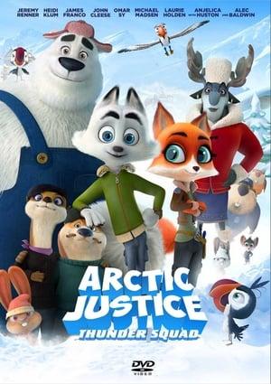 Image Arctic Justice : Thunder Squad
