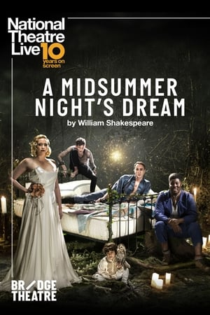 National Theatre Live: A Midsummer Night's Dream (2019)
