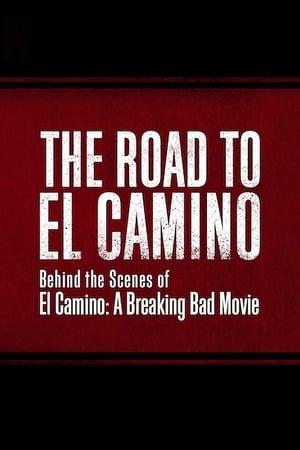 Play The Road to El Camino: Behind the Scenes of El Camino: A Breaking Bad Movie