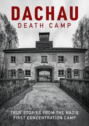 Dachau: Death Camp