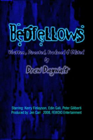 Poster Bedfellows (2008)