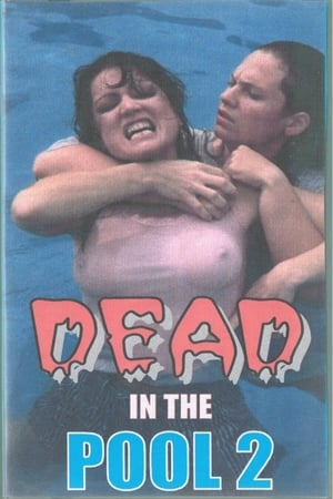 Dead In The Pool 2 (1999)