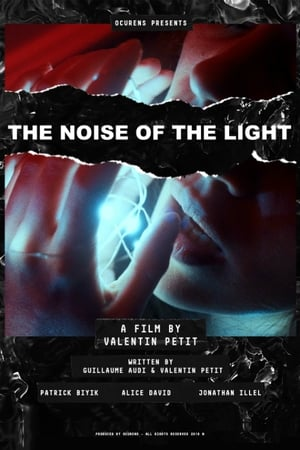 The Noise of the Light-Alice David